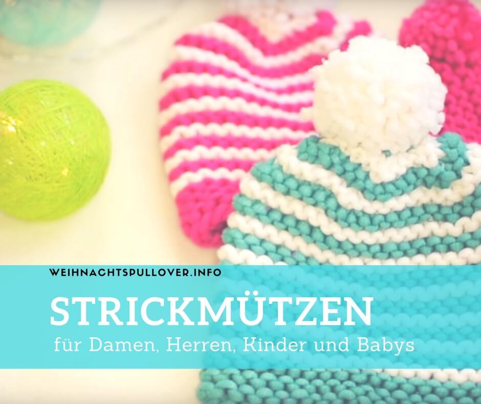 Strickmützen ▷ Beliebte Modelle für Damen, Herren, Kinder & Babys